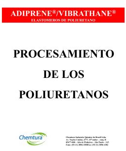 adiprene vibrathane – procesamiento de los poliuretanos