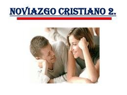 NOVIAZGO CRISTIANO 2. ¿Qué debe unir a los novios?