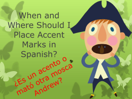 When and Where Should I Place Accent Marks in Spanish