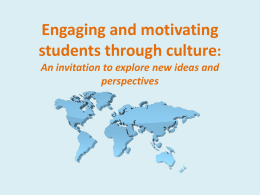 Engaging and motivating Students through culture