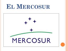 II) El MERCOSUR, una apertura económica sobre el mundo