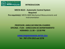 INTRODUCCION MECN 4610 * Automatic Control System Required