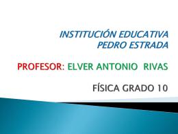 INSTITUCIÓN EDUCATIVA PEDRO ESTRADA PROFESOR
