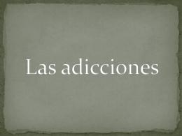 Las adicciones - wiki-q