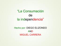 La Consumacion de la independencia