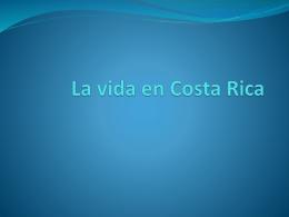 La vida en Costa Rica