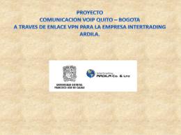 proyecto comunicacion voip quito * bogota a traves de enlace vpn.