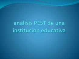 Análisis PEST Instituciones Educativas