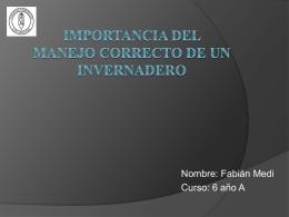 Importancia de los invernaderos fabian 1203KB Sep 04 2014