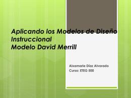 Aplicando los Modelos de Diseño Instruccional Modelo David Merrill