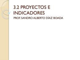 TEMA 3.2. FINAL. PROYECTOS E INDICADORES