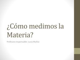 Cómo medimos la Materia
