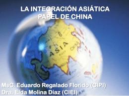 I. La integración en Asia – Pacífico. Situación - red alc