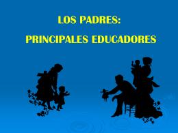 1 LOS PADRES, PRINCIPALES EDUCADORES1ª