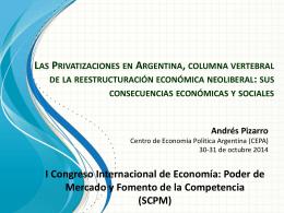 Las Privatizaciones en Argentina, columna vertebral