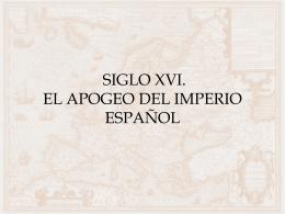 LA ESPAÑA DEL SIGLO XVI - Historia