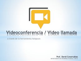 Videoconferencia / Video llamada