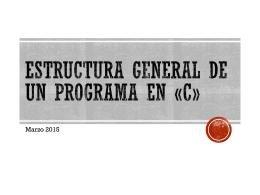 Estructura general de un programa en «C»