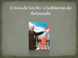 Crisis de los 80´s Gobierno de Belaunde