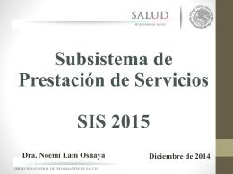 Generalidades SIS 2015 - Servicios Estatales de Salud