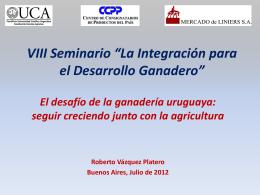 VIII Seminario *La Integración para el Desarrollo Ganadero*