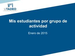 Consulte aquí el Instructivo sobre estudiantes por grupo de actividad.