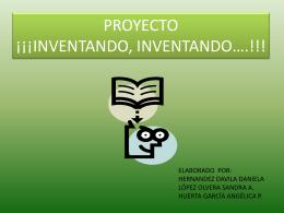 ¡¡¡INVENTANDO, INVENTANDO*.!!! - las-tic-primaria