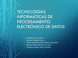 tecnologías informáticas de procesamiento electrónico de datos