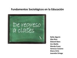 Presentacion Fundamentos sociologicos en la educacion