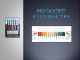 Indicadores ácido-base y pH ¿Qué es un reactivo
