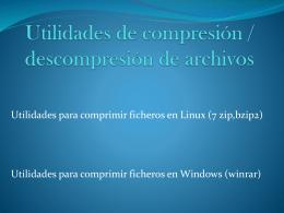 Utilidades de compresión / descompresión de