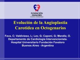 Evolución de Ia angioplastia carotidea en octogenarios.