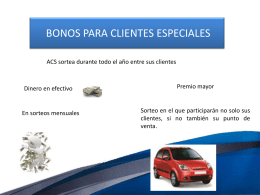 Bonos para clientes especiales - ACS