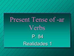 Present Tense of