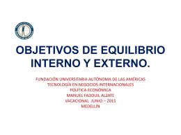 OBJETIVOS DE EQUILIBRIO INTERNO Y EXTERNO.