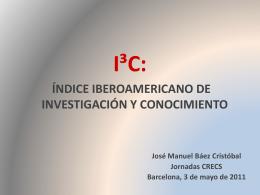 I³C: Índice Iberoamericano de Investigación y Conocimiento