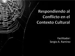 Respondiendo al Conflicto en el Contexto Cultural