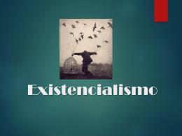 Existencialismo: Contexto Prueba I
