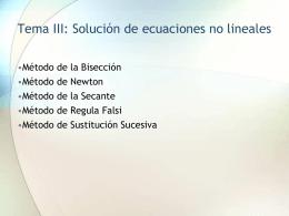 Tema III Solución de Ecuaciones No Lineales - Informatica