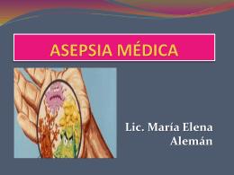 asepsia médica - Licenciada María Elena Alemán B.
