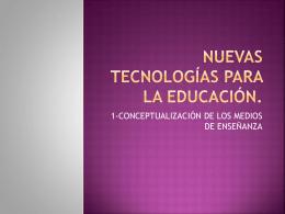 Nuevas tecnologías para la Educación.