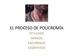 EL PROCESO DE POLICROMÍA