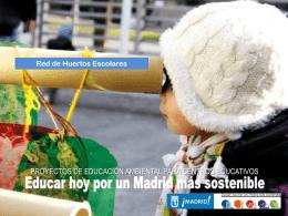 Ver presentación de experiencias - Educar hoy por un Madrid más