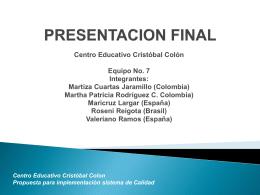 PRESENTACION FINALuam - Centro Educativo Cristobal Colón