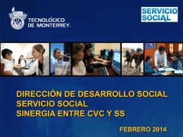 Dirección de Desarrollo Social Servicio Social SINERGIA CON CVC