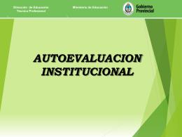 Autoevaluación Institucional - Dirección de Educación Técnico