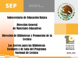 Subsecretaria de Educación Básica Dirección General de