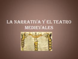Tema 13. LA NARRATIVA Y EL TEATRO MEDIEVALES