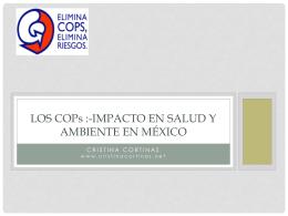 Los COPs :-impacto en salud y ambiente en México