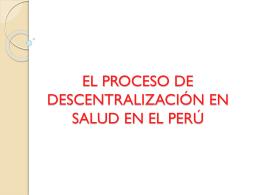 EL PROCESO DE DESCENTRALIZACIÓN EN SALUD EN EL PERÚ